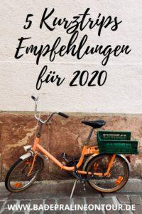 5 Kurztrips Empfehlungen für 2020