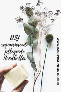 DIY regenerierende pflegende Handbutter, Badepraline on Tour