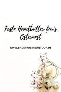 Feste Handbutter für's Osternest