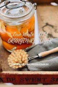 Zero Waste - jetzt DIY ORANGENREINIGER